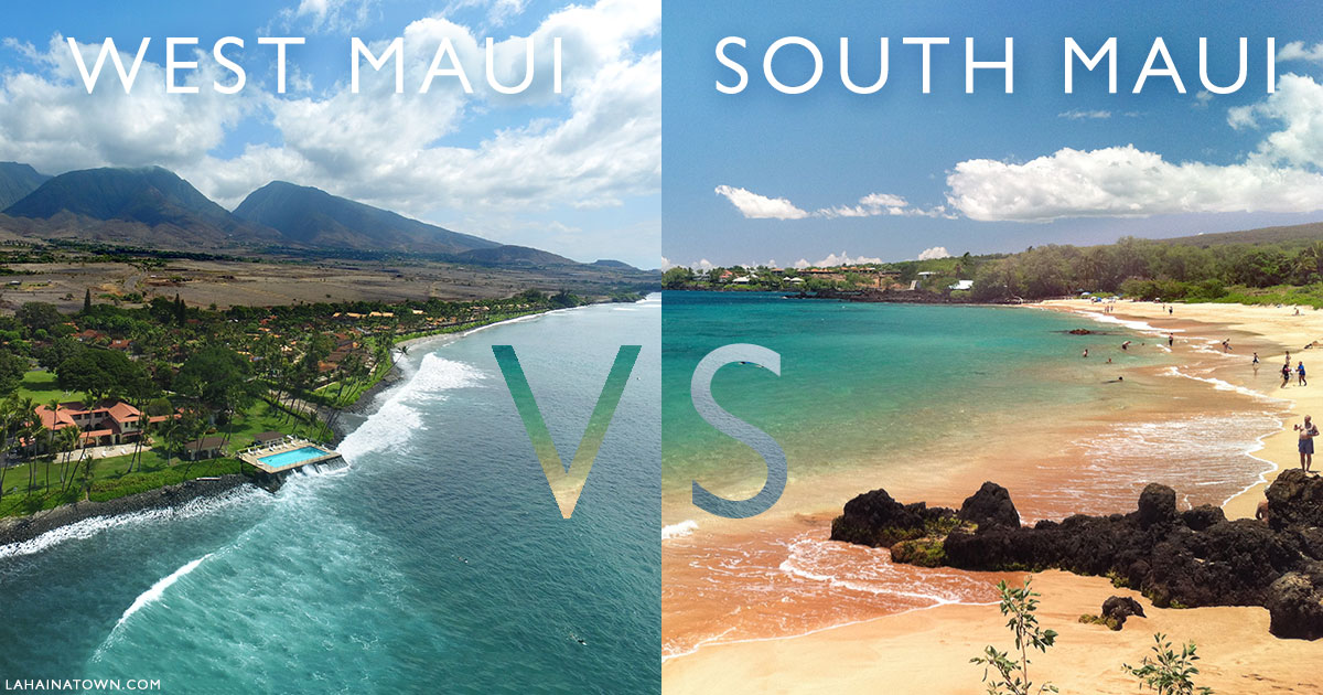 South Vs West Maui